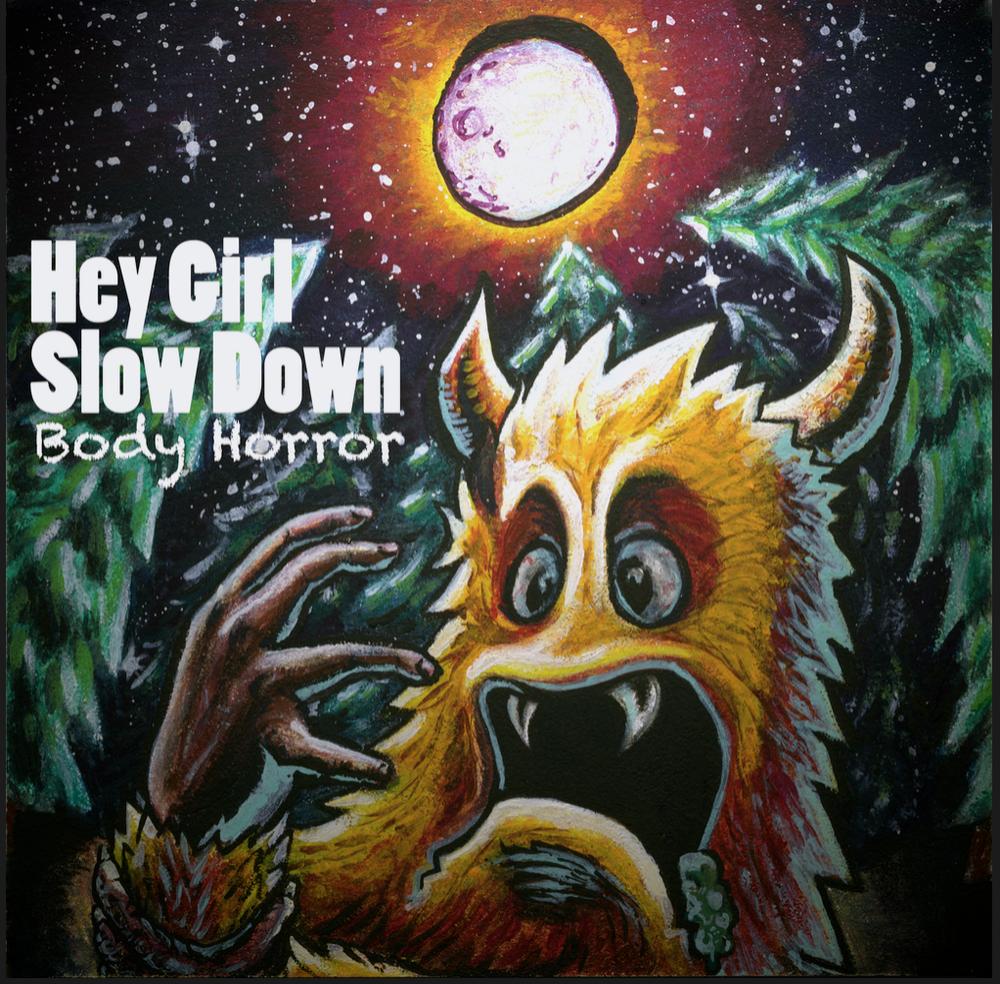 Hey Girl, Slow Down.jpg
