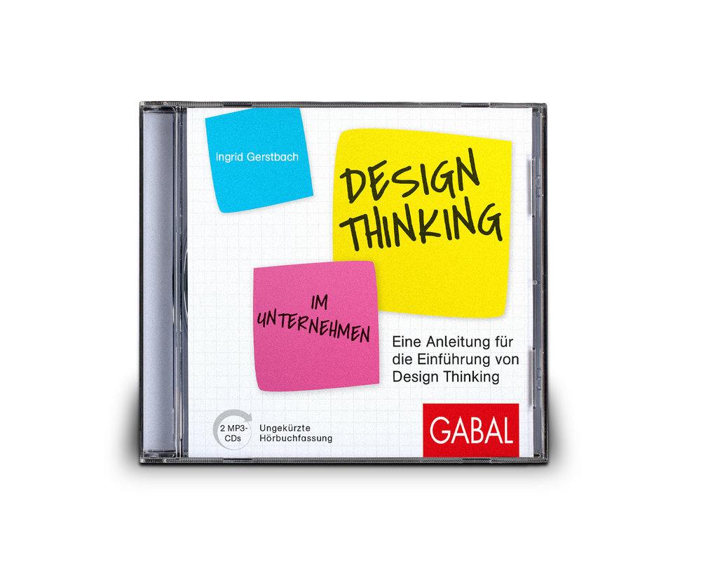 Design Thinking im Unternehmen - Eine Anleitung für die Einführung von Design Thinking.Ungekürzte Hörbuchfassung auf 2 MP3-CDs.49,90 (D) / € 56,00 (A)ISBN 978-3-86936-852-8