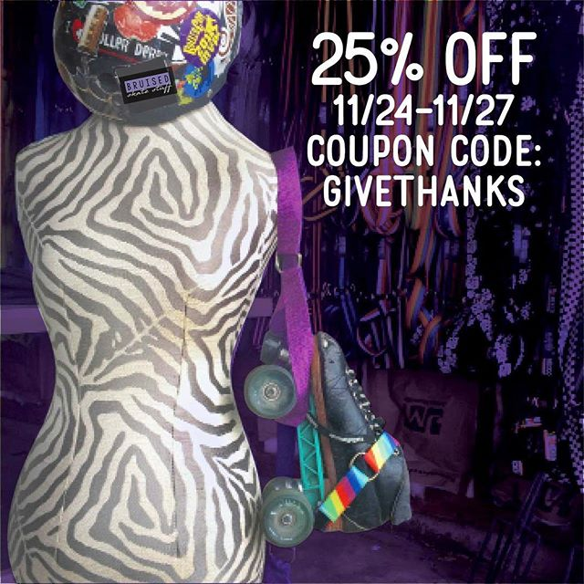 Get your clickers ready, our Black Friday- Cyber Monday sale is ready to launch.  Use coupon code GIVETHANKS at bruisedsn.com or etsy.com/shop/BruisedSkateStuff and get 25% off everything.