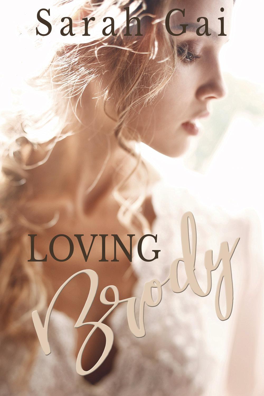 Loving Brody- Sarah Gai.jpg