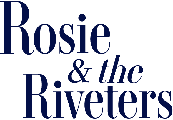 Rosie & the Riveters
