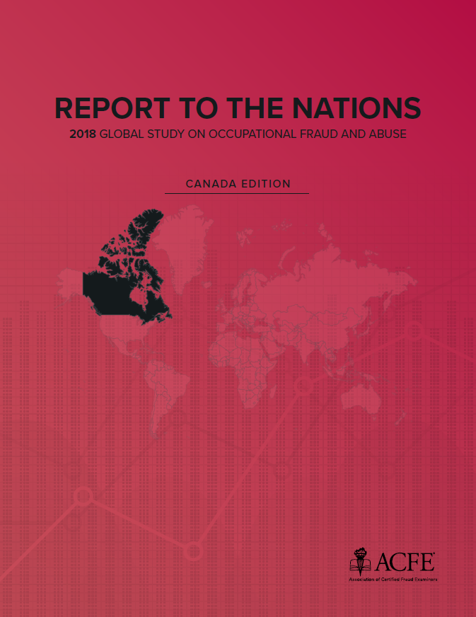 Key Findings From The 2018 Report To The Nations Canada Edition Acfe Insights