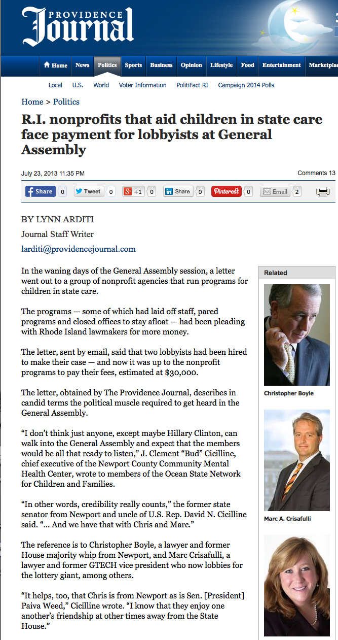 Click on link below to read article in its entirety:    http://www.providencejournal.com/politics/content/20130724-r.i.-nonprofits-that-aid-children-in-state-care-face-payment-for-lobbyists-at-general-assembly.ece