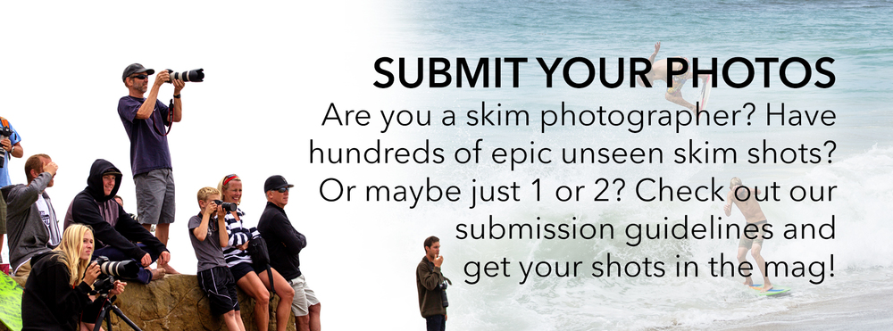 Submit your skimboarding photography