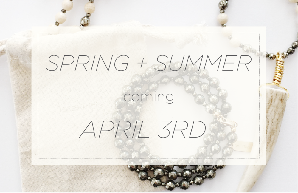 *Some of our lovely pieces will be leaving our line for a few months, make sure to grab a piece you won't want to miss before april 3rd*