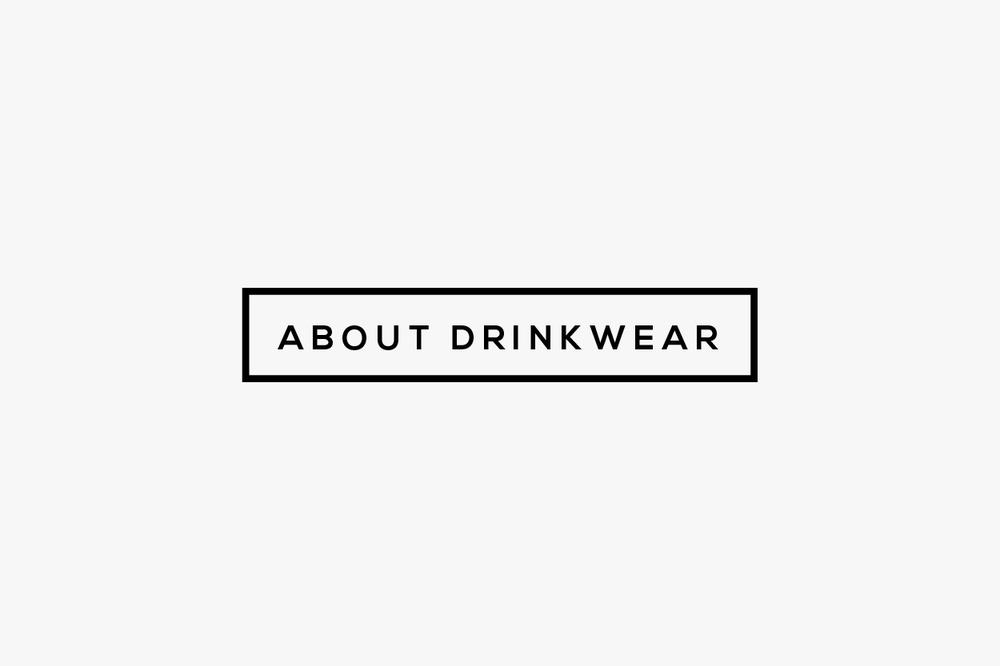 about drinkwear.jpg