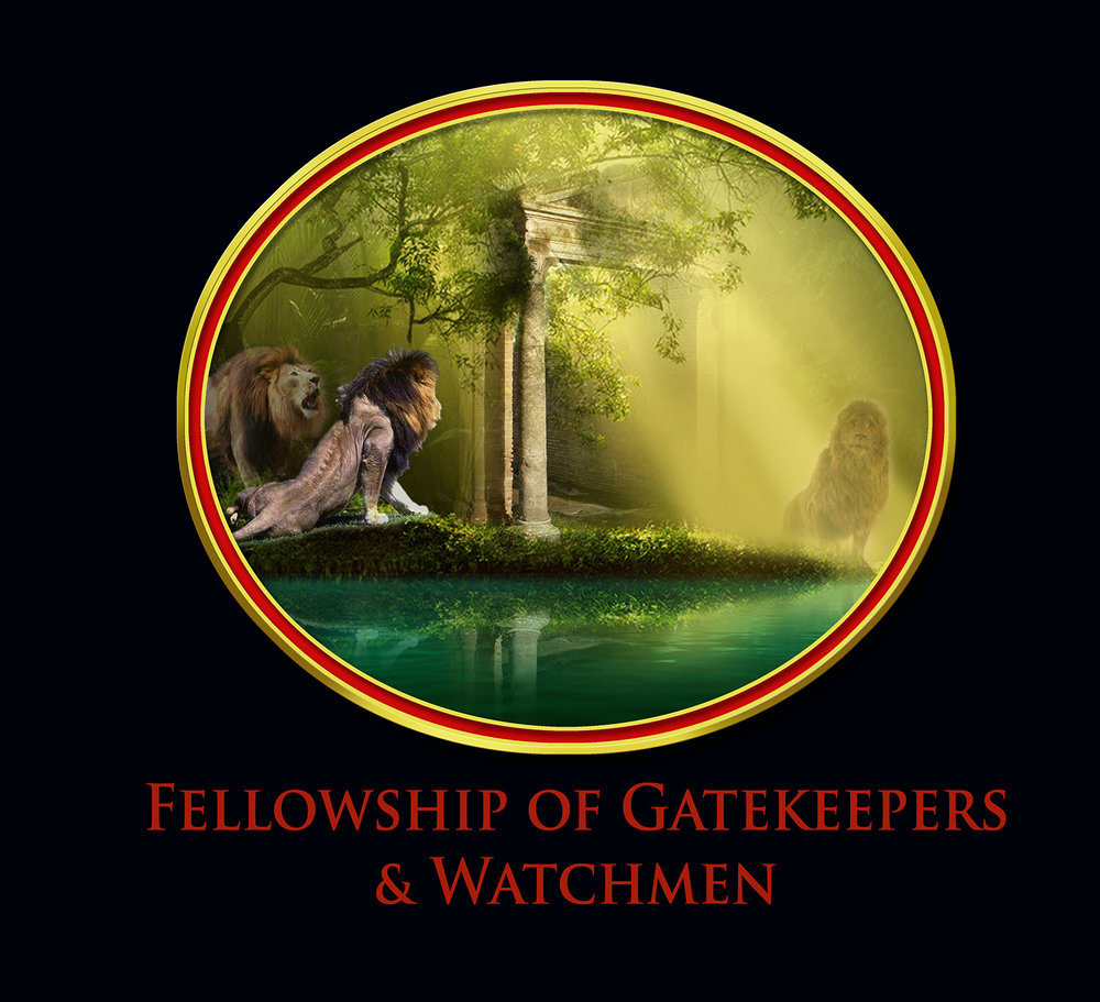 Fellowship of Gatekeepers & Watchmen