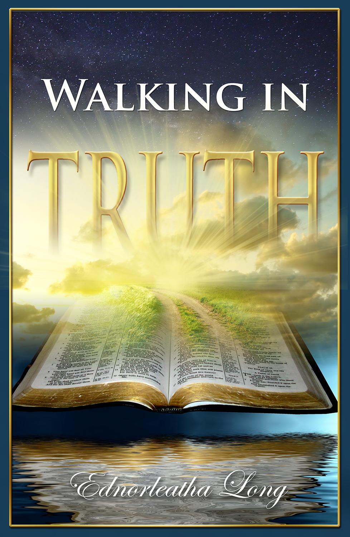 Walking in Truth