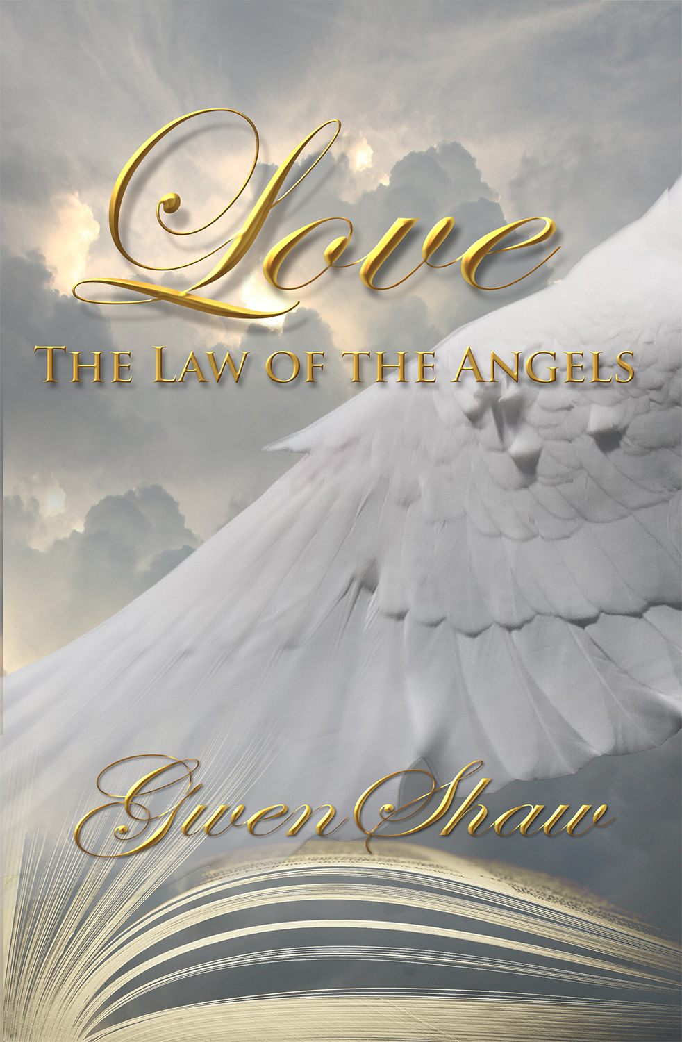 Love: The Law of the Angels