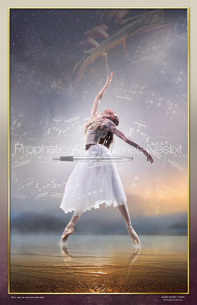 You  Are My Dancing Rhythm — Products – Prophetic Art of James Nesbit