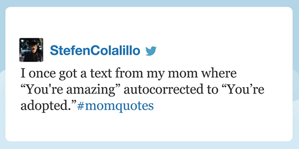 Best #momquote submitted to Jimmy Fallon