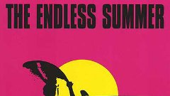 The Endless Summer - 1966