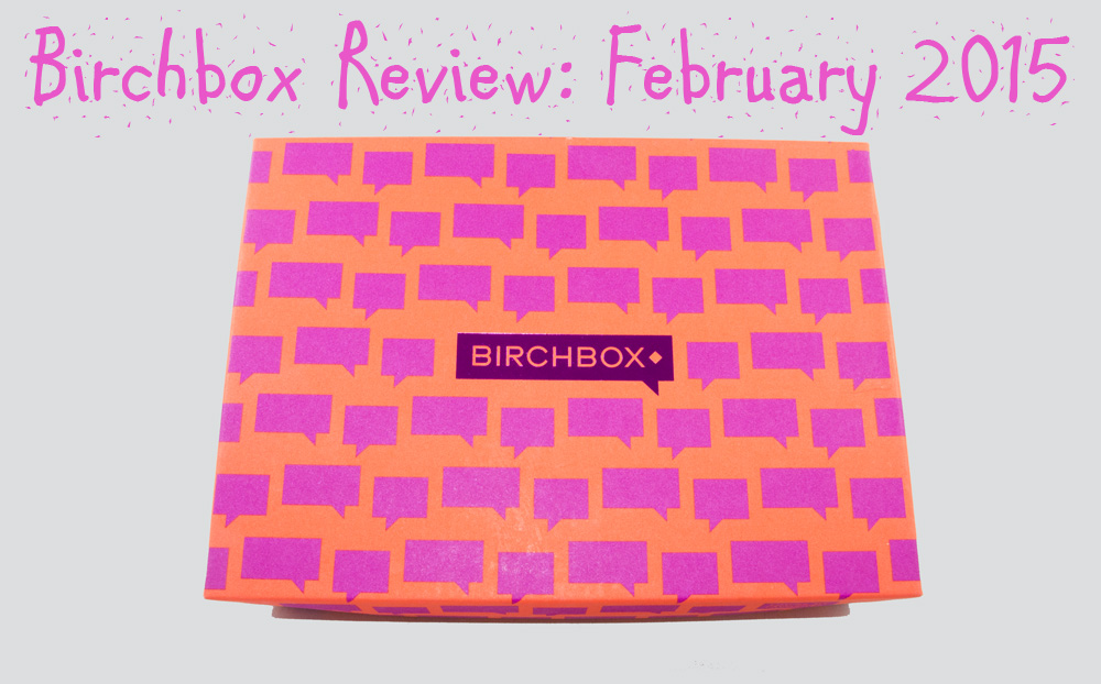 Birchbox Review: February 2015
