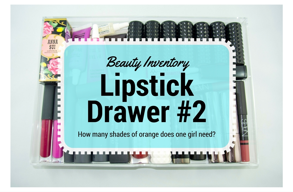Beauty Inventory - Lipstick Drawer #2