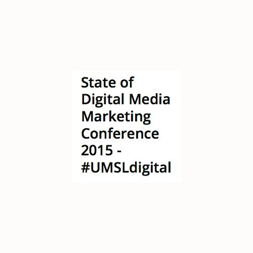 UMSL State of Digital Media Marketing Conference 2015