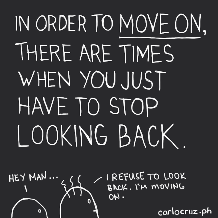 stop looking back