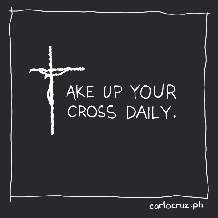 take up your cross daily