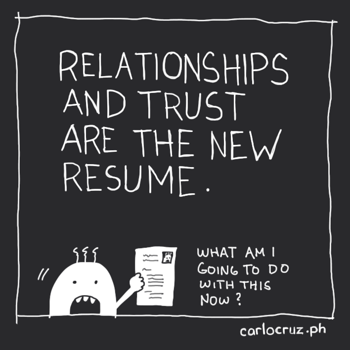 relationships and trust are the new resume