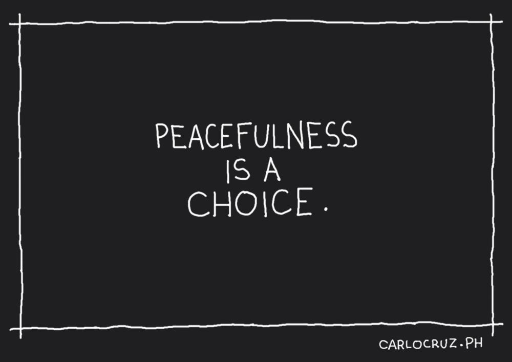 peacefulness is a choice