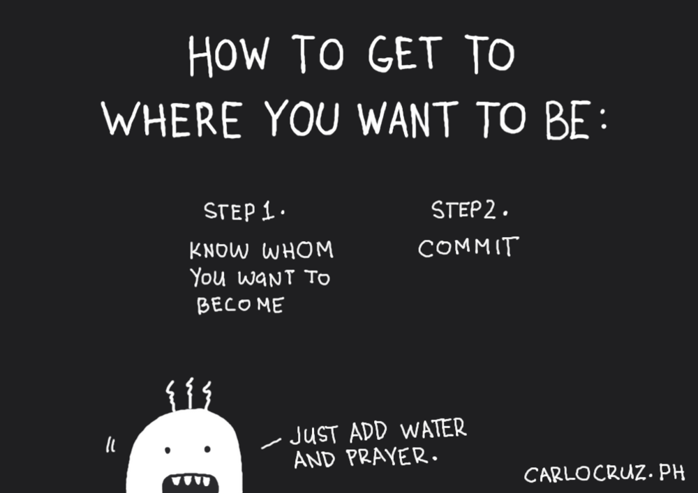 how to get to where you want to be