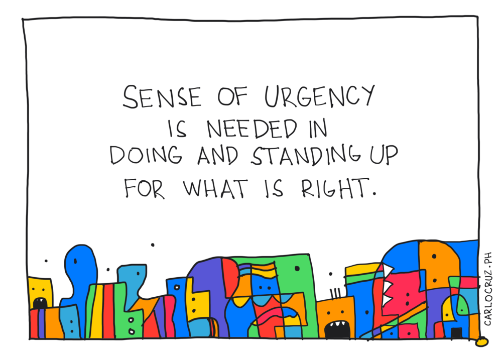 sense of urgency to stand up what is right