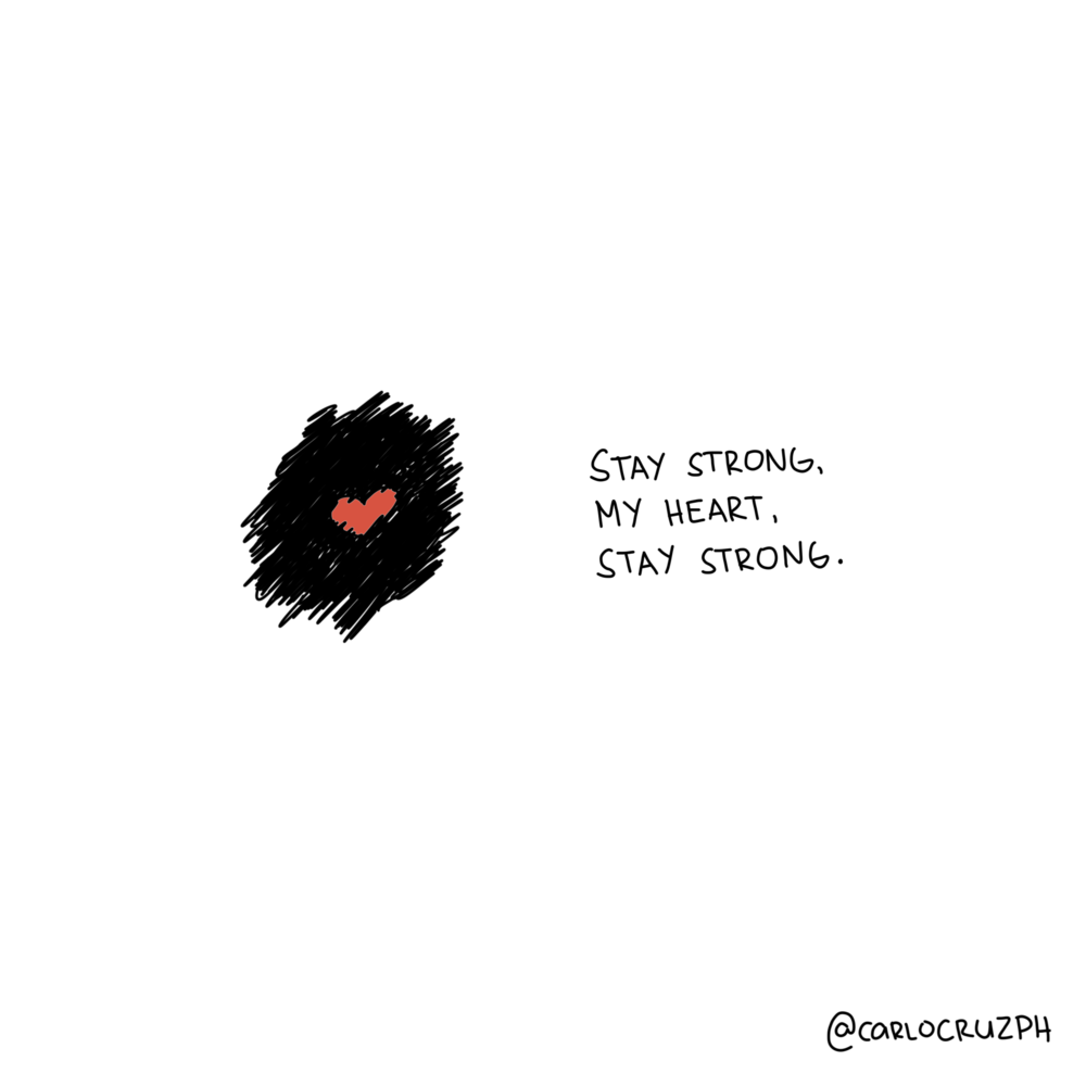 stay strong my heart stay strong