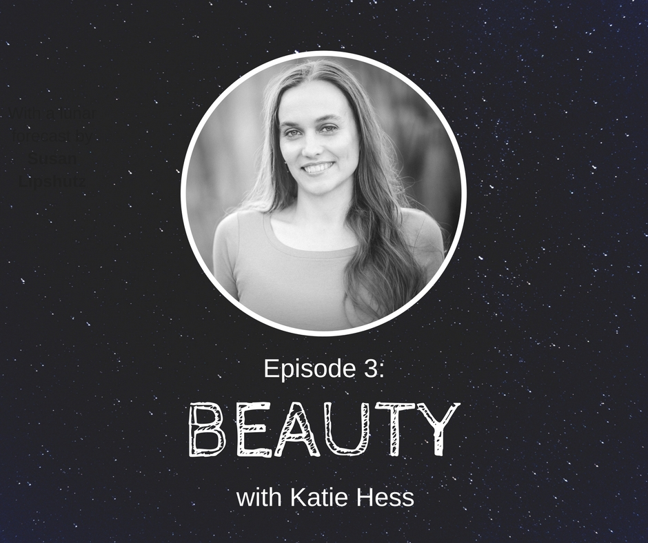 Episode 3: Beauty - Learn about the magic of flower alchemy and how to bloom into your full potential with Lotus Wei founder Katie Hess.