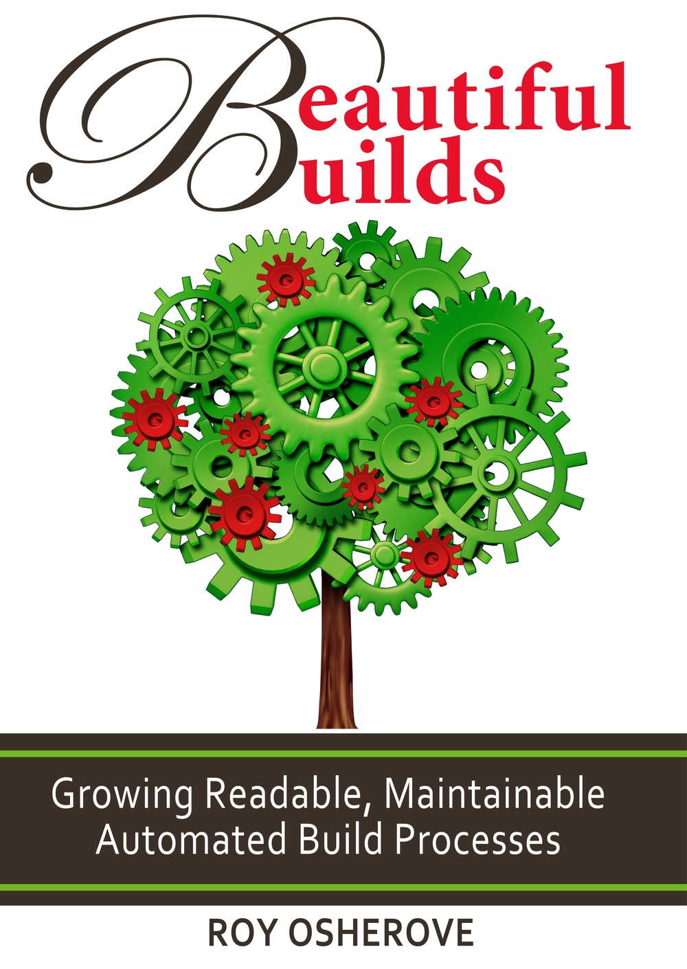 The Beautiful Builds Book