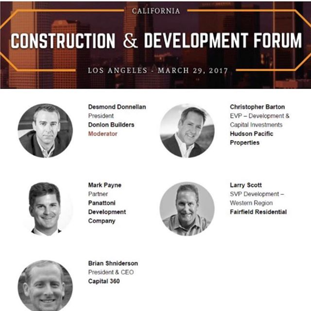 Desmond Donnellan of Donlon Builders is excited to have the opportunity to moderate the opening panel discussion on the State of the Market at the California Construction & Development Forum in Los Angeles today. #lacondevforum