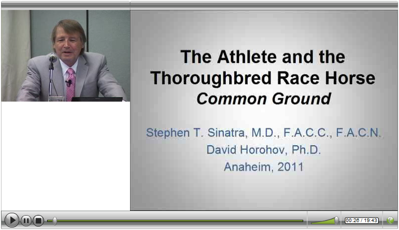 Dr. Sinatra Lecture at Expo West 2011 The Athlete and the Thoroughbread Race Horse Common Ground