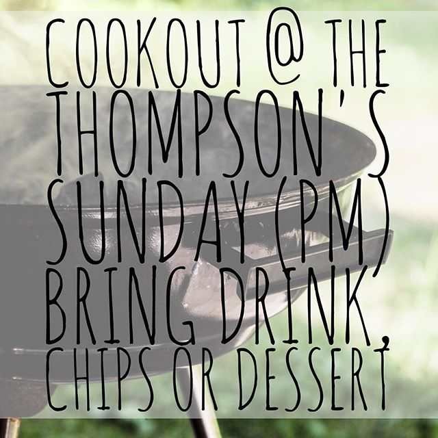 ALL AGES COOKOUT (minis, kids, and students) on Sunday at The Thompson's (Lakeside Village). Bring chips, drinks, or desserts and join us! #fusionfamily #summercookout