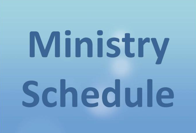 MINISTRY SCHEDULE
