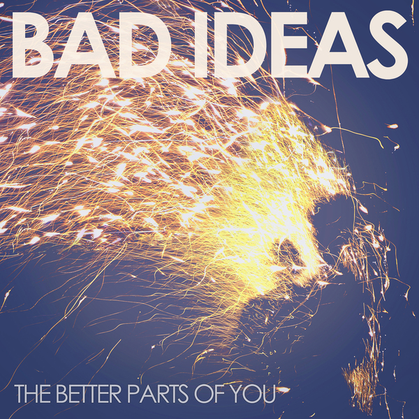 The Better Parts Of You EP