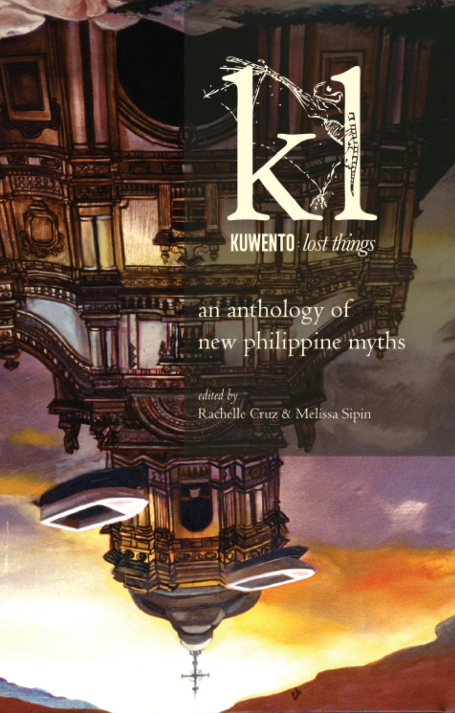 Kuwentos: Lost Things An Anthology of New Philippine Myths