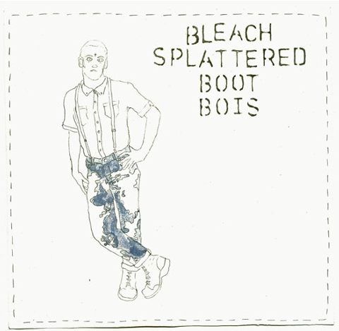 "Bleach Splattered Boot Bois- 7"" Cover Art by Jacob Rhodes 