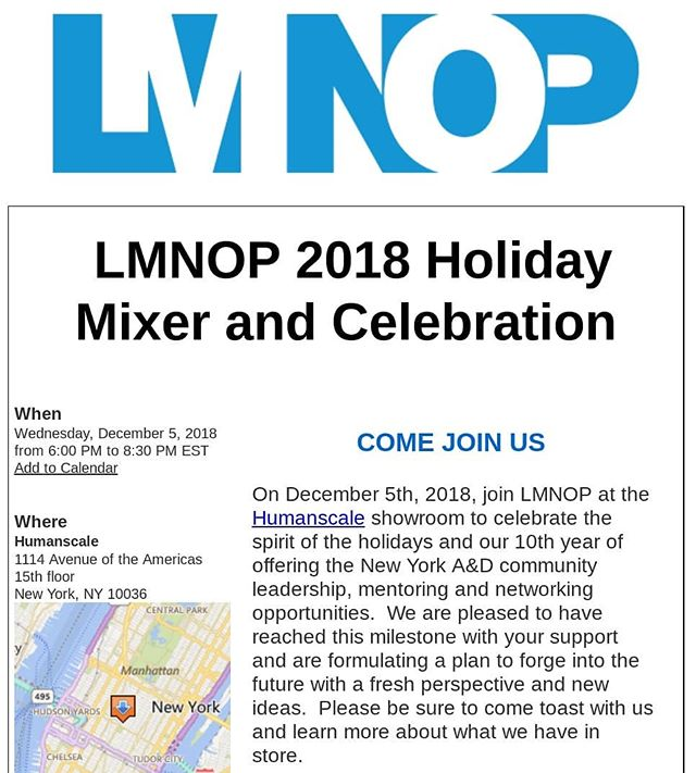Join LMNOP on December 5th, 2018 @humanscalehq to celebrate the spirit of the holidays and our 10th year of offering the New York A&D community leadership, mentoring and networking opportunities.  We are pleased to have reached this milestone with your support and are formulating a plan to forge into the future with a fresh perspective and new ideas.  Please be sure to come toast with us and learn more about what we have in store.  This year we are also continuing our  ABC Design Challenge.  Visit http://www.lmnopnyc.org/holidayornamentartinbalancechallenge for details. Prizes will be awarded to include an individual membership to @themuseumofmodernart donated by @modernofficesystemsnyc and others.  After the event, all donated ornaments will be delivered with a holiday tree to a shelter or community center.  IMPORTANT: 114 Sixth Ave. requires a photo ID. We will also have to close the registration the day before because of security requirements, so no last minute registrations or walk-ins will be allowed.  #lmnopnyc #humanscalehq #modernofficefurniture #interiordesign #architecture #nyc #leadership #mentoring #networking #opportunities #abcornamentchallenge #artinbalaneornamentchallenge