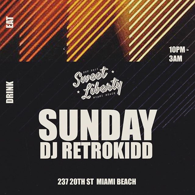 Come for a GOOD time. GOOD Music. GOOD drinks. GOOD food.  I'm on 10pm - 3am @sweetlibertymia  #pursuehappiness #sweetliberty #miami #southbeach #miamibeach #cocktails #music