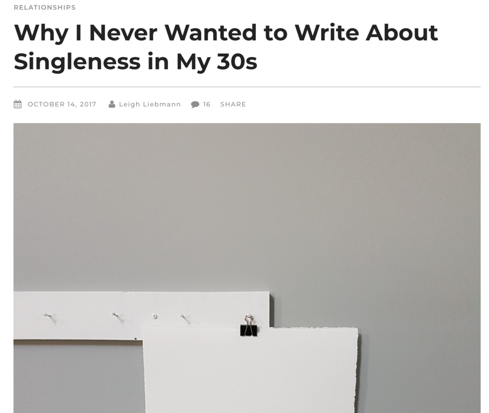 Darling Magazine: Web Article, 2017, Why I Never Wanted to Write About Singleness in My 30's