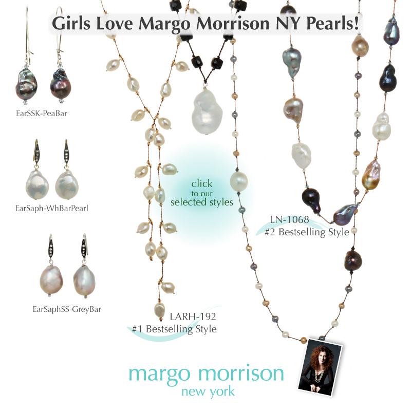 Girls Love Margo Morrison NY Pearls!