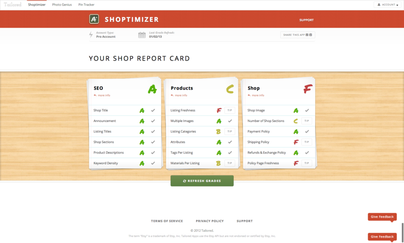 Shoptimizer helps Etsy sellers optimize their shop and their shop listings. It assigns the user grades for each section of their shop, and helps give them tips on how to improve each grade. Role: Worked on the data scrapers and grade calculations.