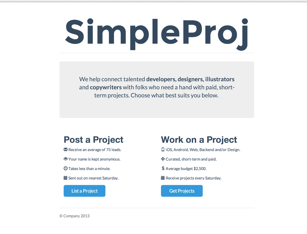 SimpleProj allows developers to get short term contract work and people looking for some quick jobs to be done, they can use this service for quick contracting. Role: Built entire project.