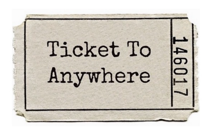 Ticket To Anywhere