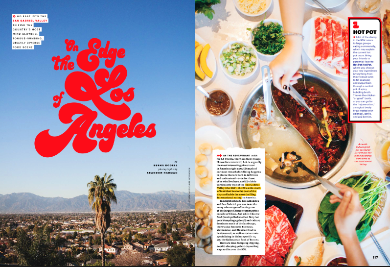 - On The Edge Of Los Angeles - Travel Guide to San Gabriel Valley for Bon Appétit Magazine OUT NOW