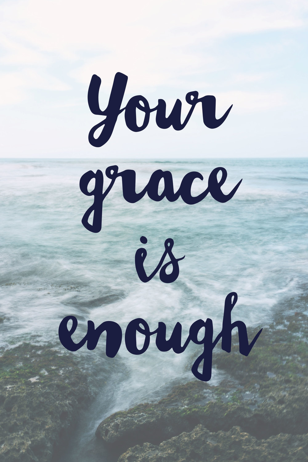 Your grace is enough 20x30 - Aluminum Print $175.00