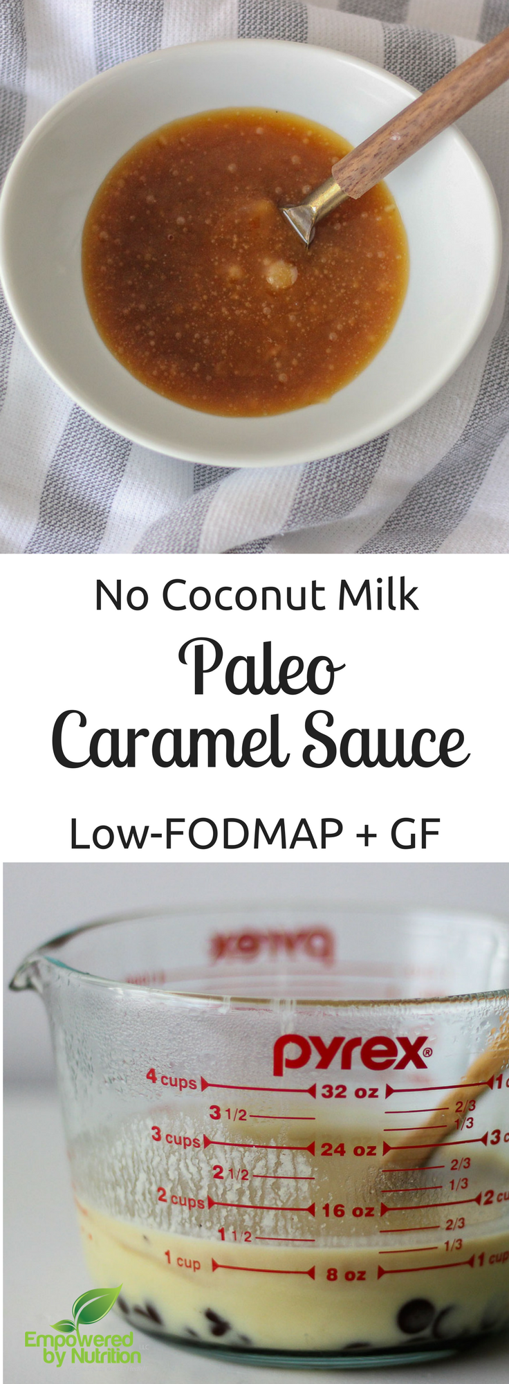 Caramel Sauce Paleo, Low-FODMAP and Gluten-free-Perfect for Valentine's Day