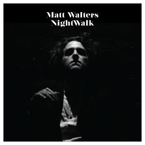 MattWalters_NightWalk_Cover (1600x1600).jpg