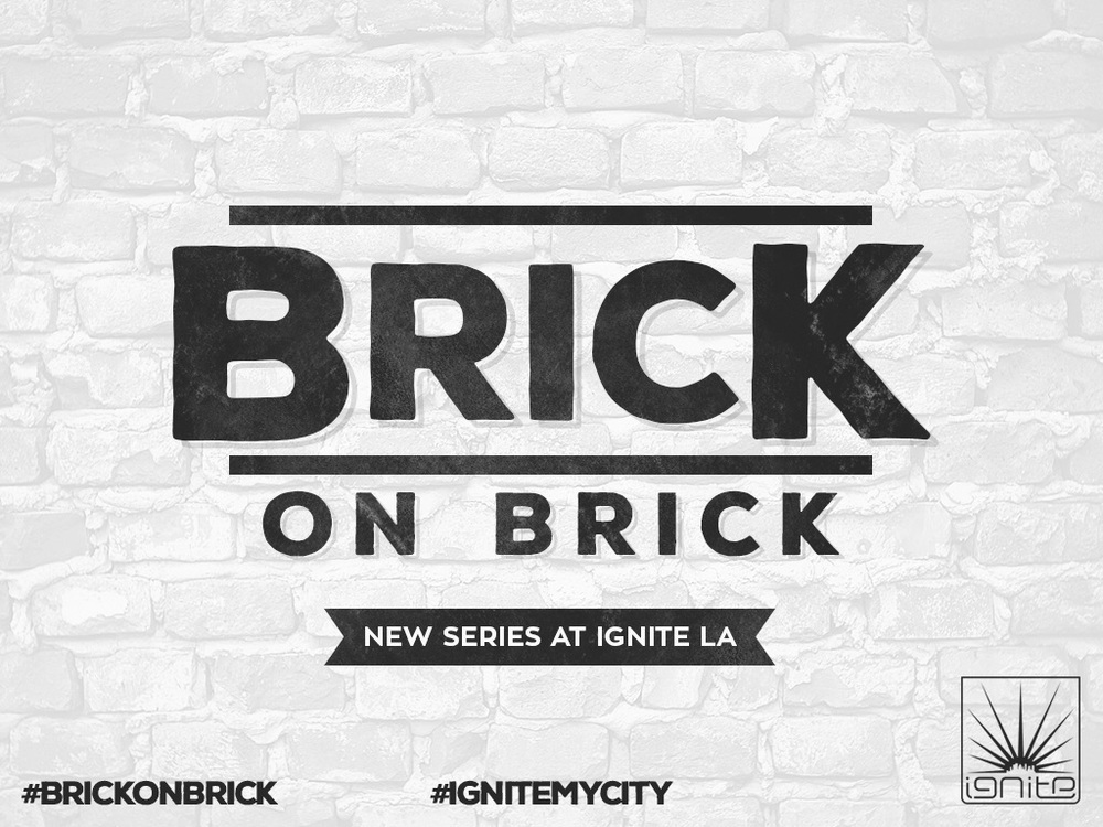 New series starts this Friday at Ignite Los Angeles. Hope to see you all here. Invite someone new. Let's build!!!