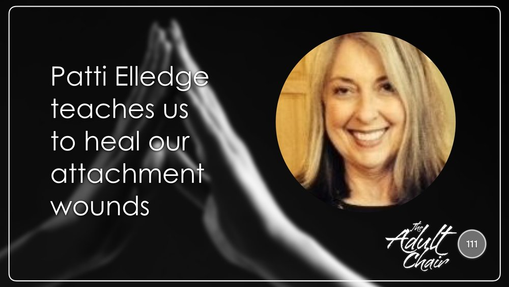Listen to Patti Elledge on The Adult Chair Podcast