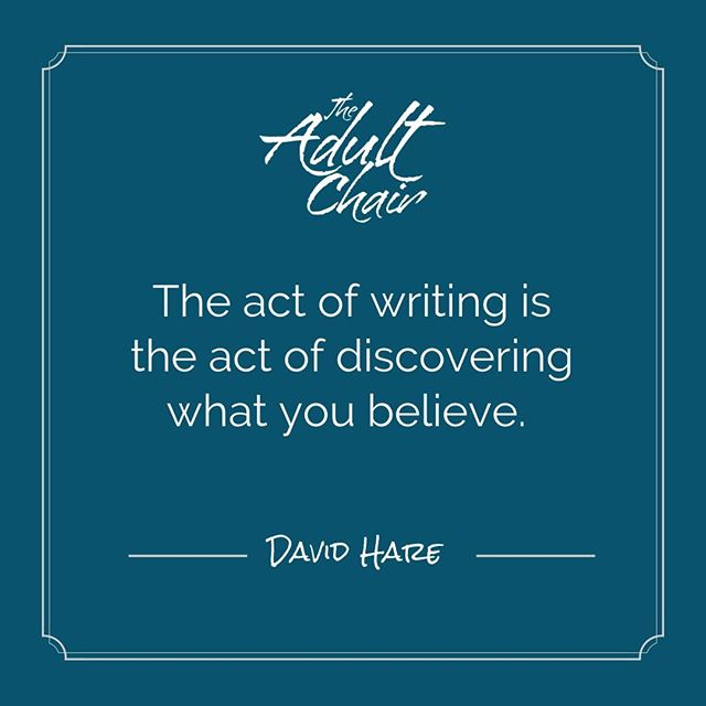 The act of writing is the act of discovering what you believe. .  Join my journaling challenge at www.theadultchair.com/journal or link in bio .  Starts November 1st. .  #DavidHare #theadultchair #journalingchallenge . . . . . . . . . . . #presentmoment #selfhelppodcast #consciousness #positivity  #positivevibes #positivelife #innerchild #innerchildwork #lawofattraction #selflove #selfhelp #codependency #anxiety #wellness #authenticity #authentic #livingauthentically #meditation #emotions #presence #journaling #mindfulness #mindful  #boundaries #triggers #healing #transformation