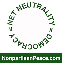 Net Neutrality = Democracy @Nonpartisan Peace dotcom green.jpg